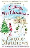 """""""Calling Mrs Christmas"""" av Carole Matthews"""