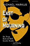 East of Mourning, Michael Markus, 1552126773