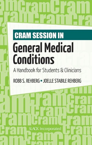 Cram Session in General Medical Conditions: A Handbook for Students and Clinicians (Cram Session in Physical Therapy) ()
