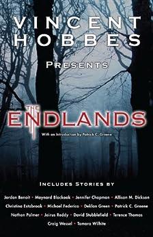 The Endlands (vol 2) by [Dickson, Allison, Patrick C. Greene, Christina Estabrook, Michael Federico, Terence Thomas, Deklan Green, Tamara Wilhite, Jennifer Chapman, Craig Wessel]