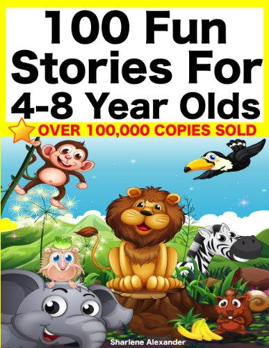 100 Fun Stories for 4-8 Year Olds