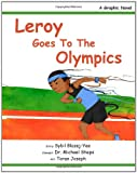 Leroy Goes to the Olympics, Sybil Blazej-Yee, 1466220325