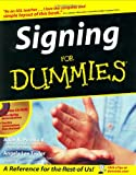 Signing For Dummies