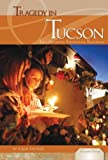 Tragedy in Tucson, Aimee Houser, 1617833126