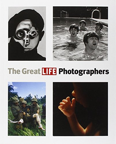 The Great LIFE Photographers (Photographers Life)