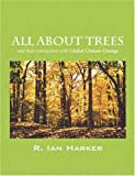 All about Trees, R. Ian Harker, 1432712578