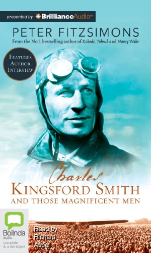 Charles Kingsford Smith and Those Magnificent Men by Bolinda Audio