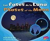 Las Fases de la Luna, Gillia M. Olson, 1429623721