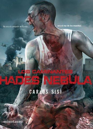 Los caminantes nº 03 Hades Nebula: No era el campeón de la vida ... era el rey de los muertos (Terror)