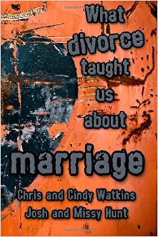 Book What Divorce Taught Us About Marriage: Volume 1