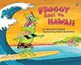 img - for Froggy Goes to Hawaii book / textbook / text book