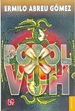 Popol Vuh. Antiguas leyendas del