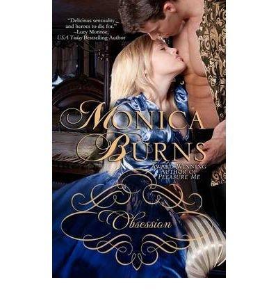 Obsession Burns, Monica ( Author ) Jul-20-2012 Paperback