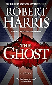The Ghost: A Novel by [Harris, Robert]