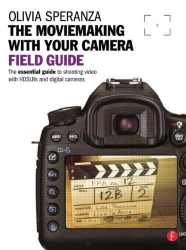(By Olivia Speranza Moviemaking with your Camera Field Guide: The essential guide to shooting video with HDSLRs and digi (1st First Edition) [Paperback])