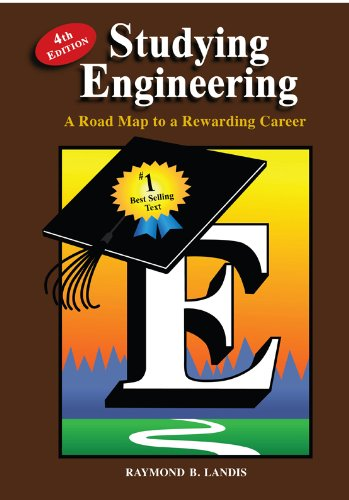 Studying Engineering: A Road Map to a Rewarding Career (Fourth