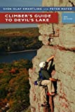 img - for Climber?s Guide to Devil?s Lake by Sven Olof Swartling (2008-09-15) book / textbook / text book