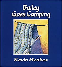 Image result for Kevin Henkes books bailey goes camping
