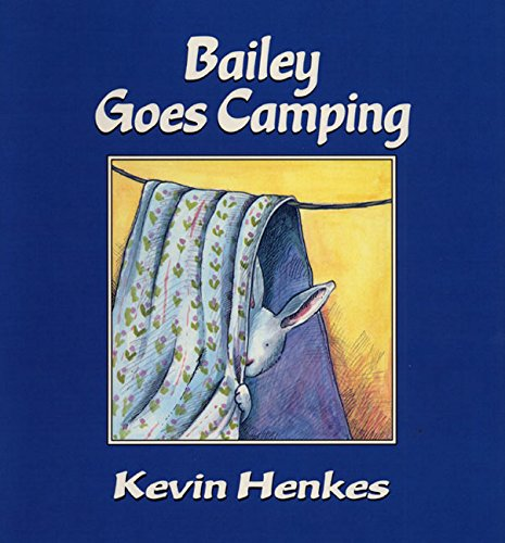 Bailey Goes Camping