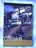 Collision on I-75 9780875530321