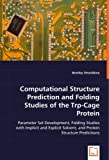 Computational Structure Prediction and Folding Studies of the Trp-Cage Protein, Bentley Strockbine, 3639036026