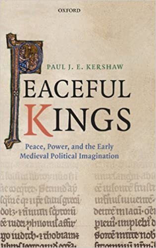 Amazon peaceful kings peace power and the early medieval peaceful kings peace power and the early medieval political imagination 1st edition fandeluxe Images