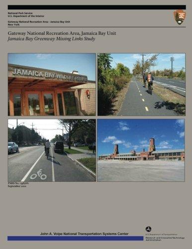 Download Gateway National Recreation Area, Jamaica Bay Unit: Jamaica Bay Greenway Missing Links Study PDF