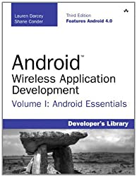 Android Wireless Application Development Volume I: Android Essentials: 1 (Developer's Library)