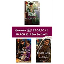 Harlequin Historical March 2017 - Box Set 2 of 2: His Mail-Order Bride\Convenient Proposal to the Lady\At the Warrior's Mercy