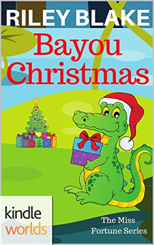 the miss fortune series bayou christmas kindle worlds short story bayou cozy - Christmas On The Bayou Cast