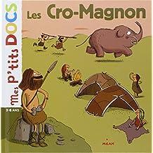 CRO-MAGNON (LES)