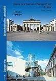 Unter Den Linden and Pariser Platz Berlin : English Version, Schmitz, Frank and Bolk, Florian, 3867110034