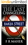 The Last Changeling (The Enigma Wars Book 1)