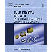 Handbook of Crystal Growth: Bulk Crystal Growth