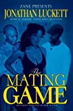 The Mating Game, Jonathan Luckett, 159309101X
