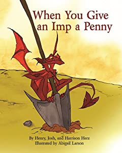 When You Give an Imp a Penny