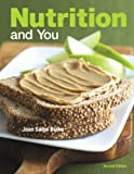 Nutrition and You 9780321696588
