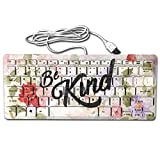 GSSHA Compact Full Keyboard Be Kind Positive Message Of Love And Happiness Ultra-Thin Unique Design Computer Keyboard