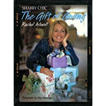 Shabby Chic: The Gift of Giving