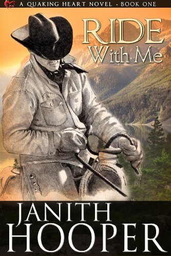 Ride With Me (A Quaking Heart Novel Book 1) by [Hooper, Janith]