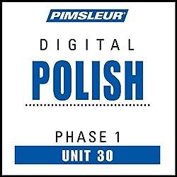 Polish Phase 1, Unit 30