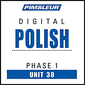 Polish Phase 1, Unit 30 Audiobook