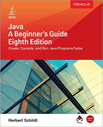 Java A Beginner S Guide Eighth Edition Herbert Schildt