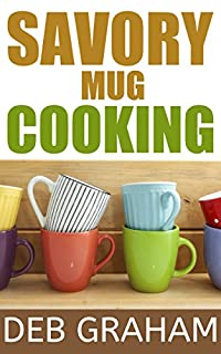 Savory Mug Cooking by Deb Graham ebook deal