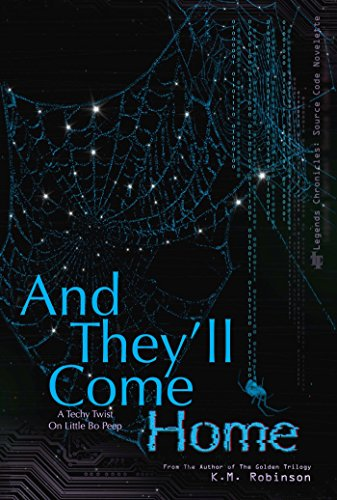 And They'll Come Home (The Legends Chronicles  Book 2)