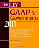 img - for Wiley GAAP for Governments 2011: Interpretation and Application of Generally Accepted Accounting Principles for State and Local Governments by Warren Ruppel (2011-03-01) book / textbook / text book