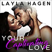 Your Captivating Love: The Bennett Family, Book 2 | Layla Hagen