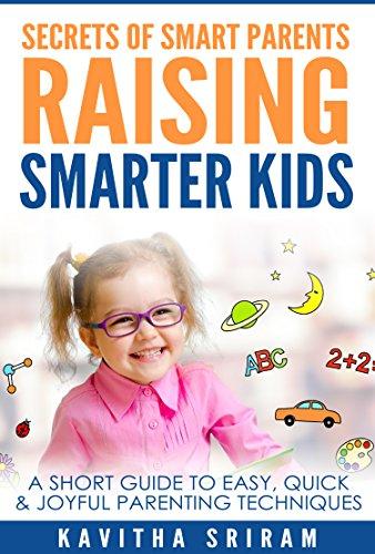 """""""""""TOP"""""""" Secrets Of Smart Parents Raising Smarter Kids: A Short Guide To Easy, Quick & Joyful Parenting Techniques. Ethics tuberia rosca usando Quique visit"""