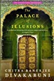 The Palace of Illusions by Divakaruni, Chitra Published by Picador (2009)