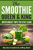 img - for The Smoothie Queen & King: With Great Tips to Stay Lean book / textbook / text book